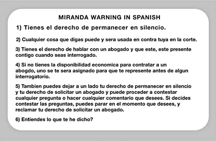 the need for spanish miranda rights translations language